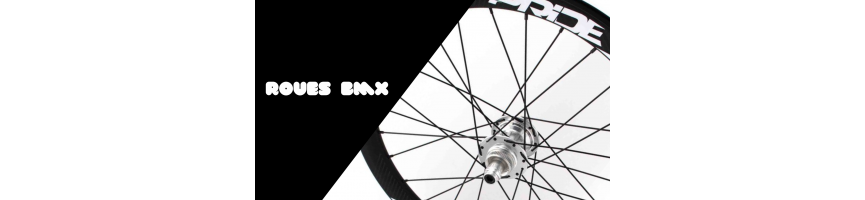 ROUES BMX